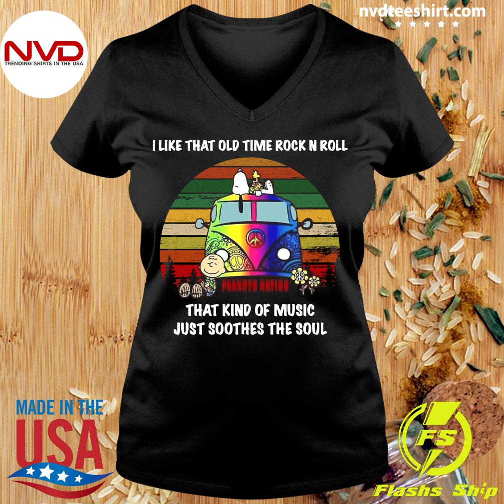 I Like That Old Time Rock N Roll That Kind Of Music Just Soothes The Soul Snoopy Shirt Ladies tee