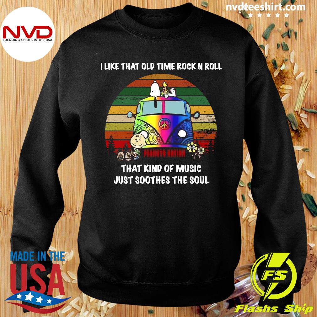 I Like That Old Time Rock N Roll That Kind Of Music Just Soothes The Soul Snoopy Shirt Sweater