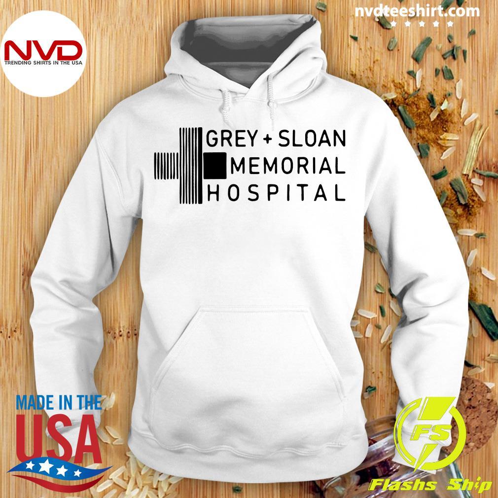 NuffSaid Gray Sloan Memorial Hospital Shirt Hoodie