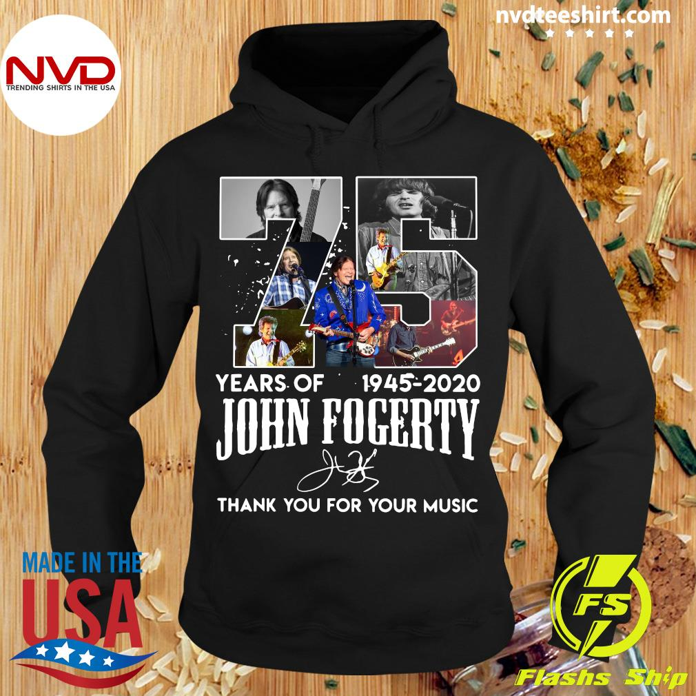 Official 75 Year Of 1945-2020 John Fogerty Thank You For Your Music Shirt Hoodie