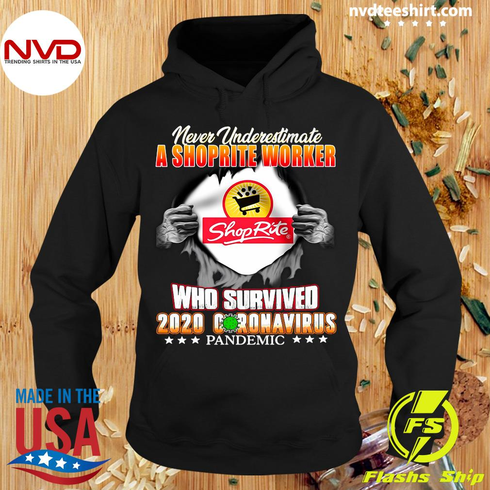 Official Never Underestimate A Shoprite Worker Who Survived 2020 Coronavirus Shirt Hoodie