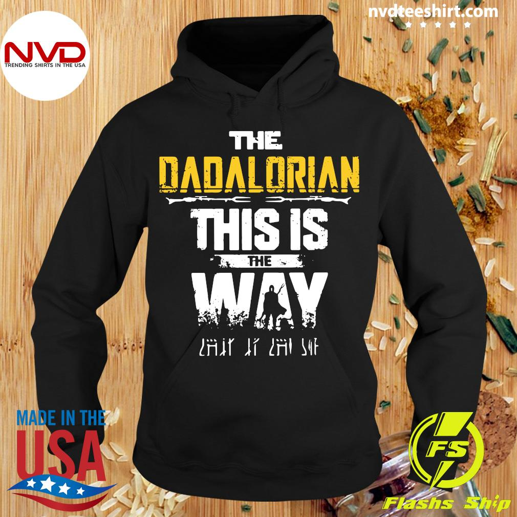 Official The Dadalorian This Is The Way Father's Day Shirt Hoodie