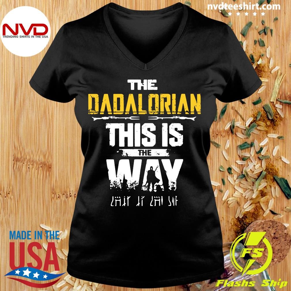 Official The Dadalorian This Is The Way Father's Day Shirt Ladies tee