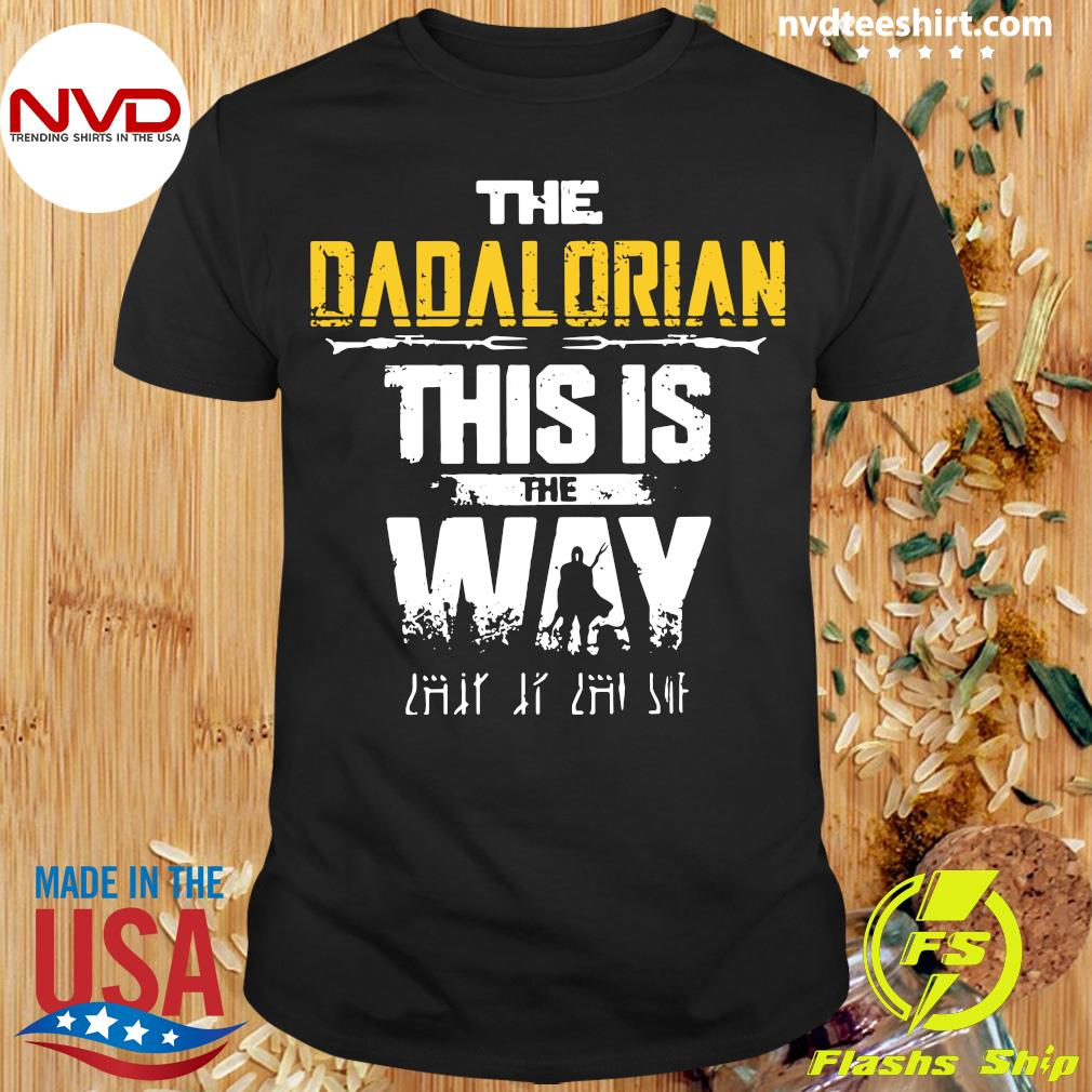 Official The Dadalorian This Is The Way Father's Day Shirt