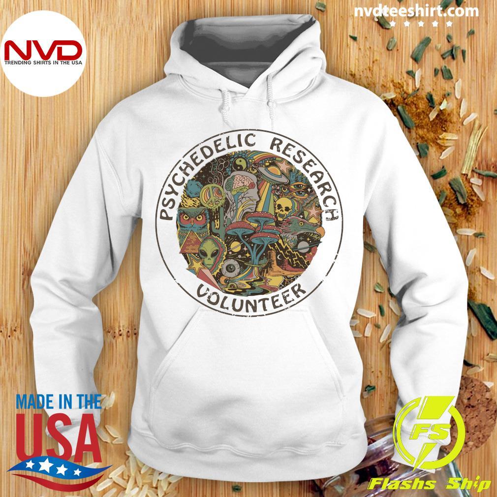 Psychedelic Research Volunteer Vintage Shirt Hoodie