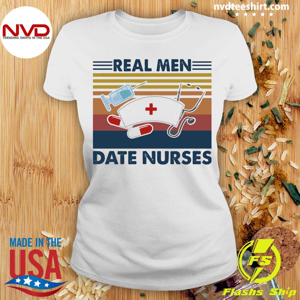 Stethoscope Real Men Date Nurses Vintage Shirt Ladies tee