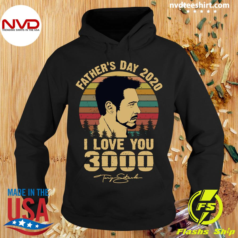Vintage Tony Stark Father's Day 2020 I Love You Signatures Shirt Hoodie