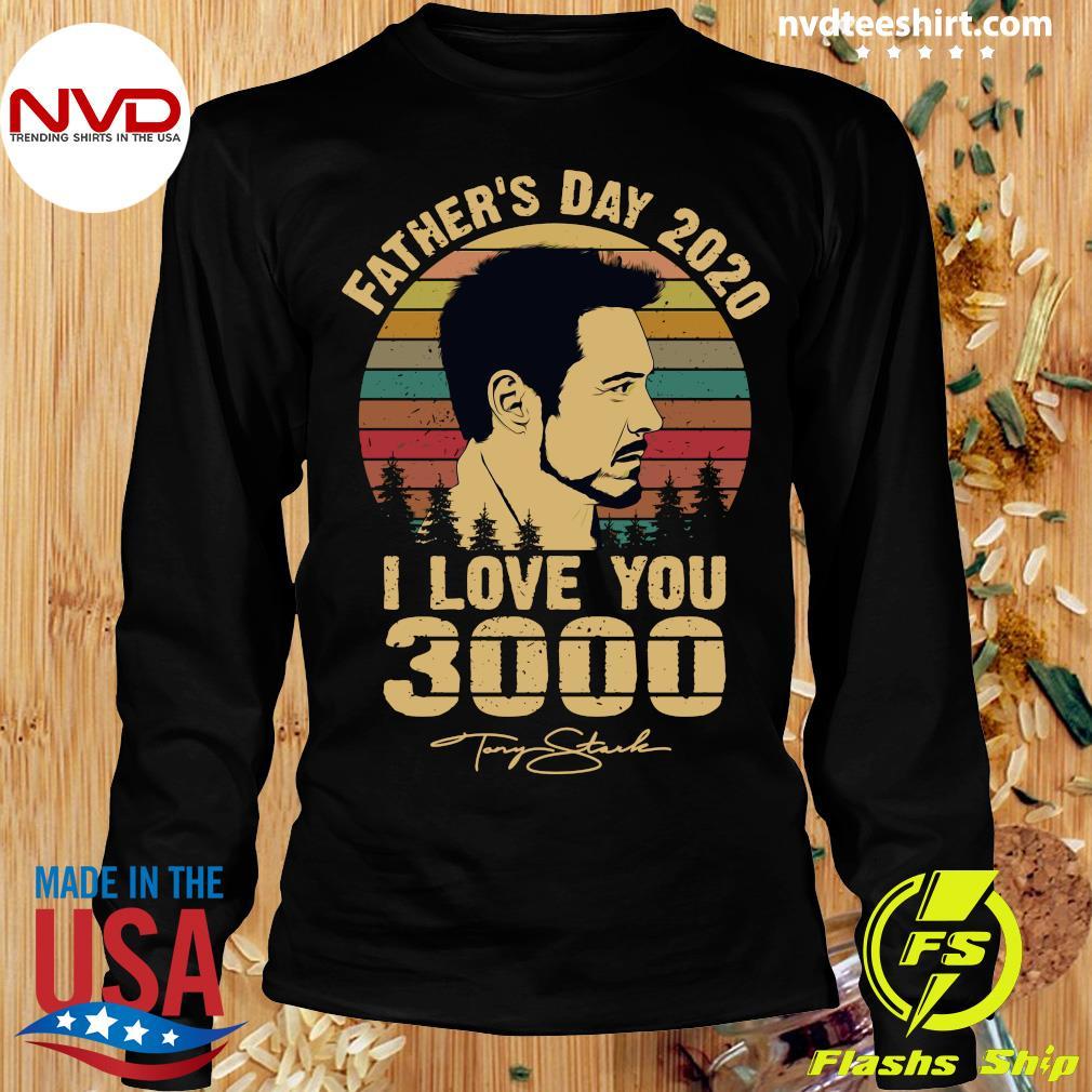 Vintage Tony Stark Father's Day 2020 I Love You Signatures Shirt Longsleeve