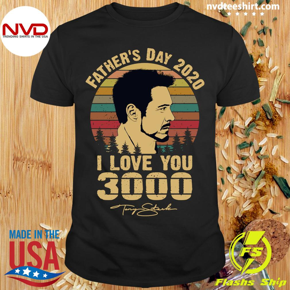 Vintage Tony Stark Father's Day 2020 I Love You Signatures Shirt