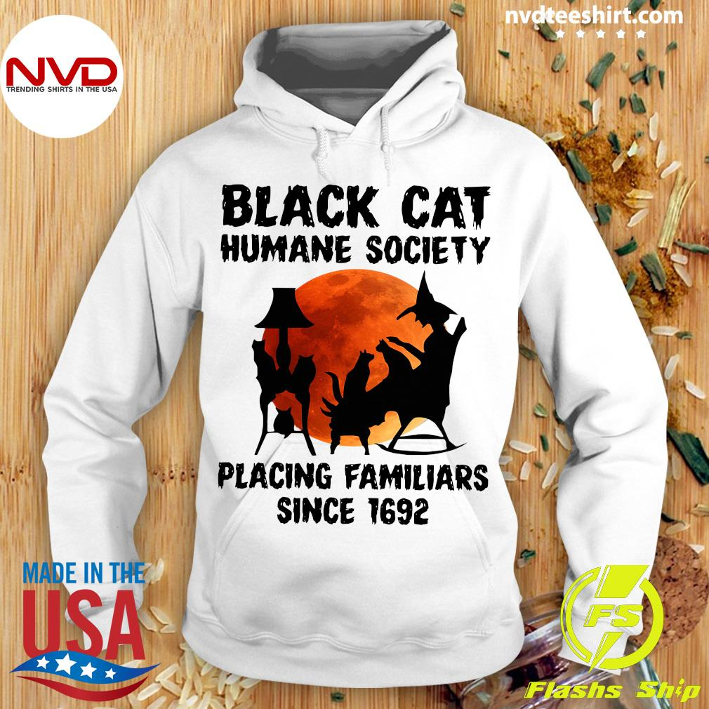 Black Cat Humane Society Placing Familiars Since 1692 Vintage Shirt Hoodie