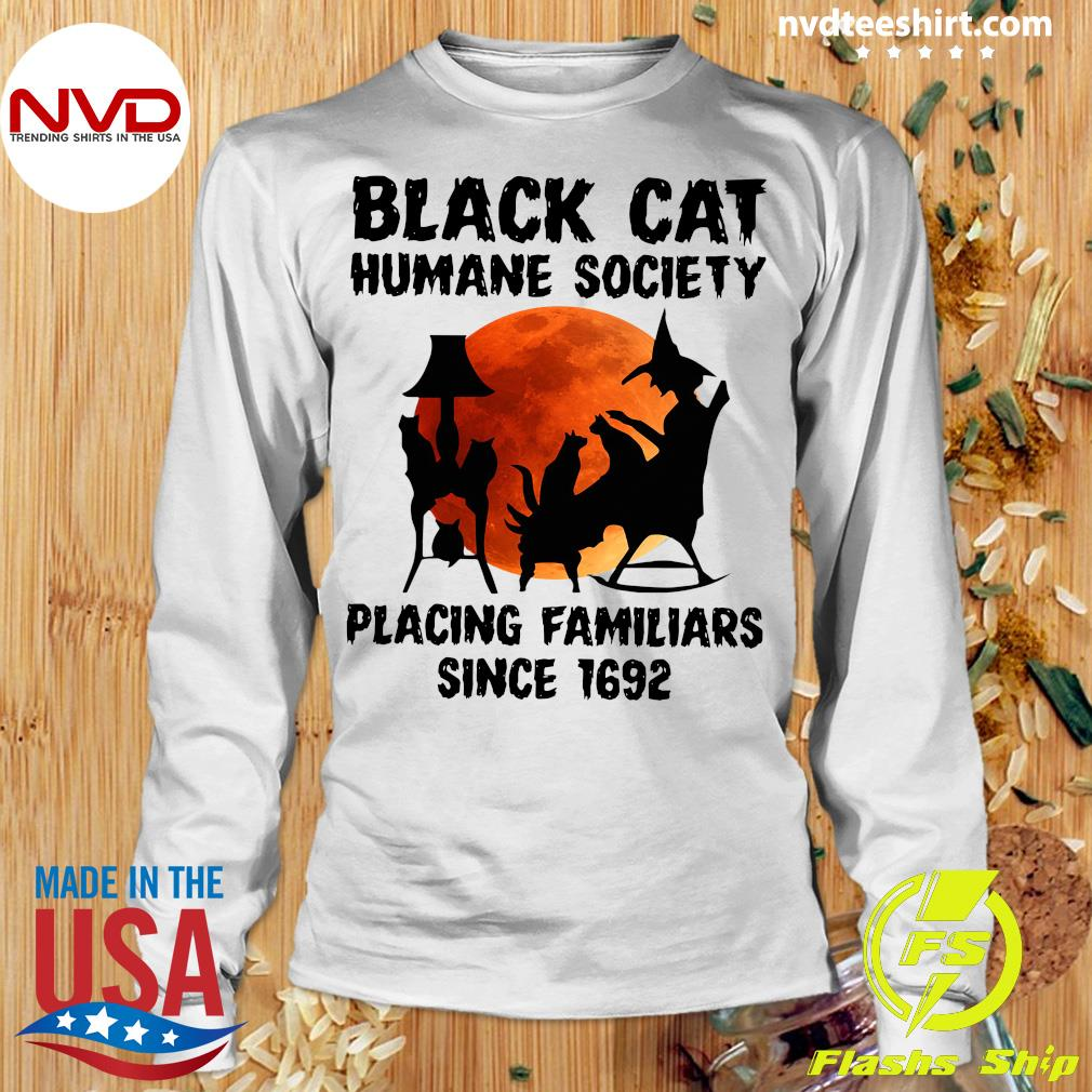 Black Cat Humane Society Placing Familiars Since 1692 Vintage Shirt Longsleeve
