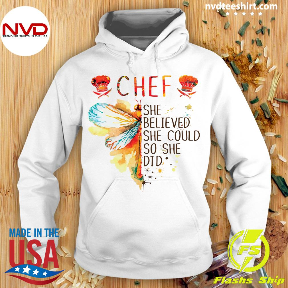 Butterfly Chef She Believed She Could So She Did Shirt Hoodie