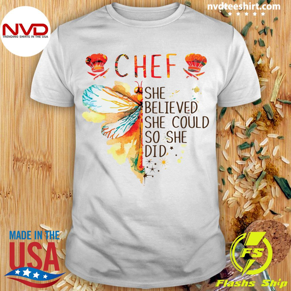 Butterfly Chef She Believed She Could So She Did Shirt