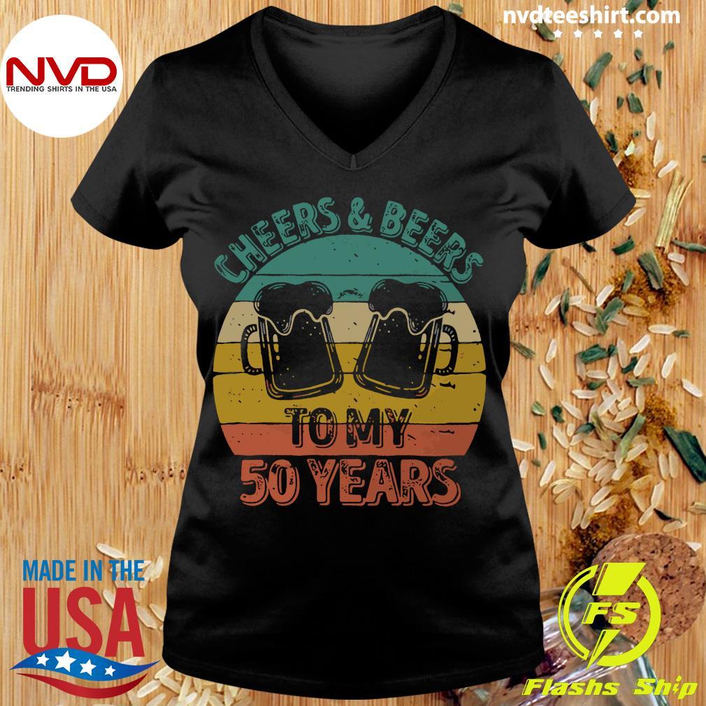 Cheers And Beers To My 50 Years Vintage Shirt Ladies tee