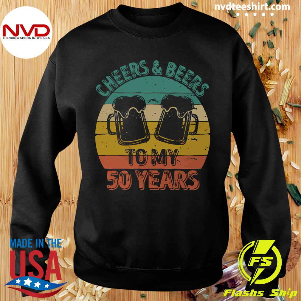 Cheers And Beers To My 50 Years Vintage Shirt Sweater