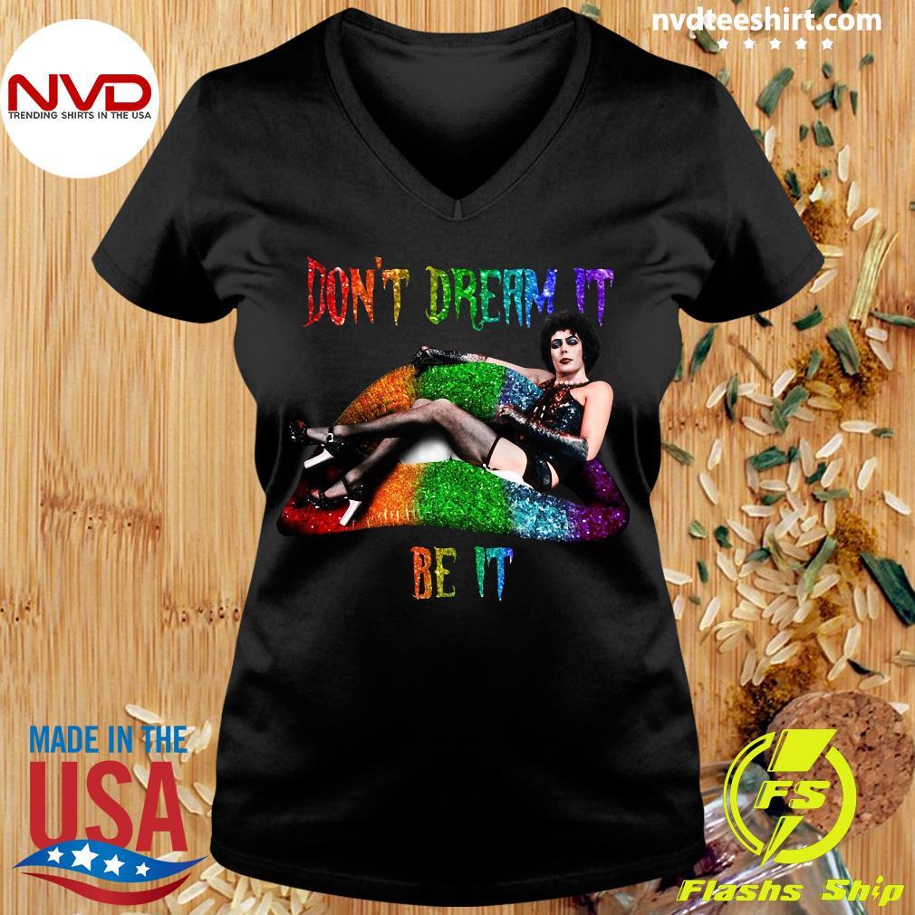 Frank N Furter Lips Don't Dream It Be It LGBT Shirt Ladies tee