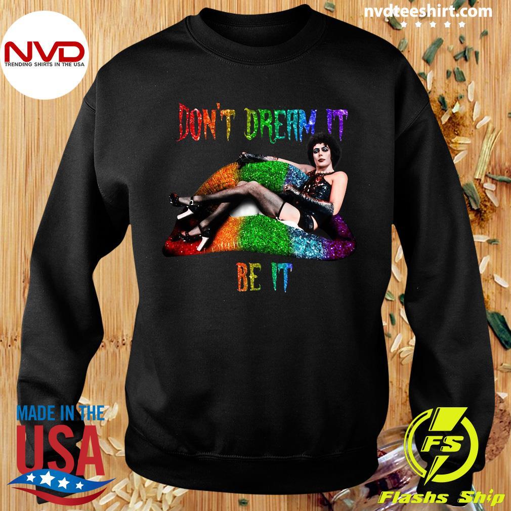 Frank N Furter Lips Don't Dream It Be It LGBT Shirt Sweater