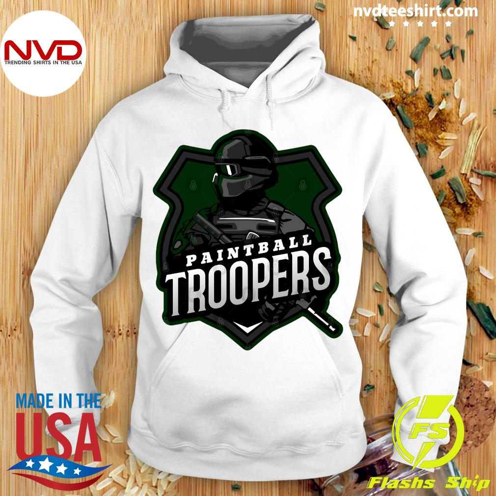 Funny Paintball Troopers Shirt Hoodie