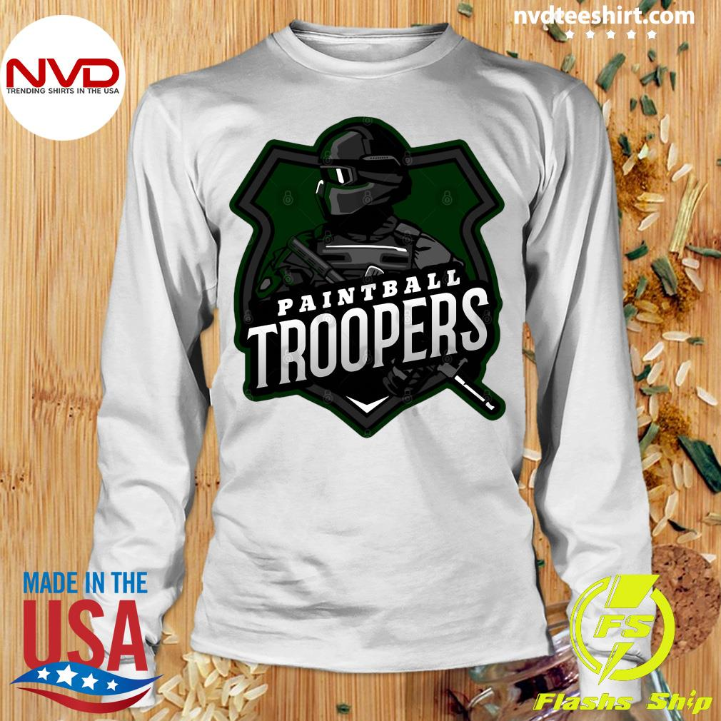 Funny Paintball Troopers Shirt Longsleeve
