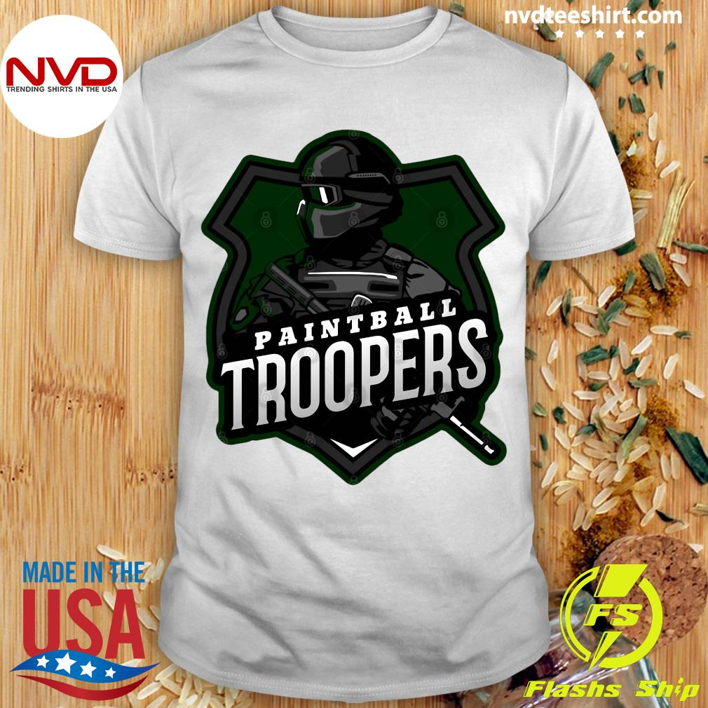 Funny Paintball Troopers Shirt