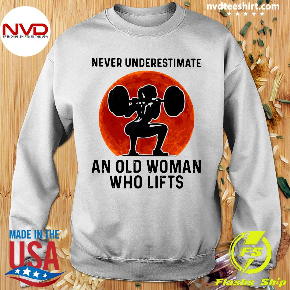 Gym Never Underestimate An Old Woman Who Lifts Vintage Shirt Sweater