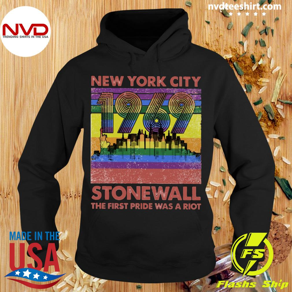 LGBT New York City 1969 Stonewall The First Pride Was A Riot Vintage Shirt Hoodie