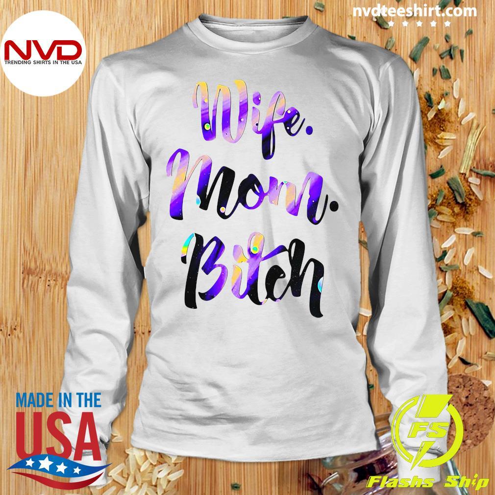 Official Wife Mom Bitch Shirt Longsleeve