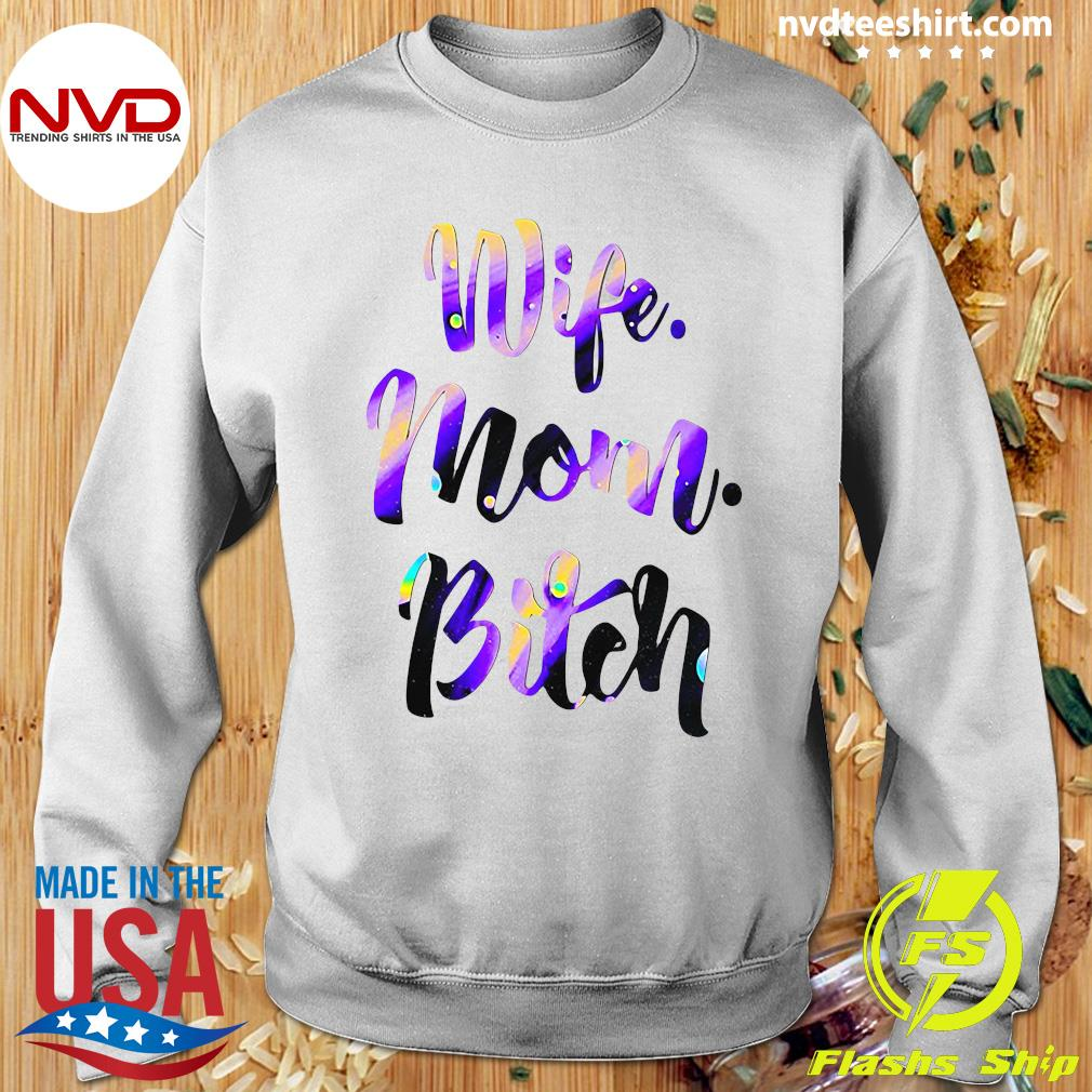Official Wife Mom Bitch Shirt Sweater