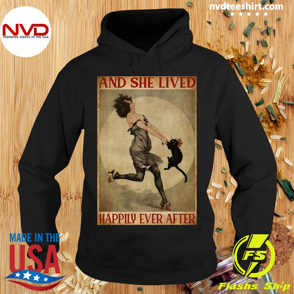 She Lived Happily Ever After Girl And Cat And Shirt Hoodie