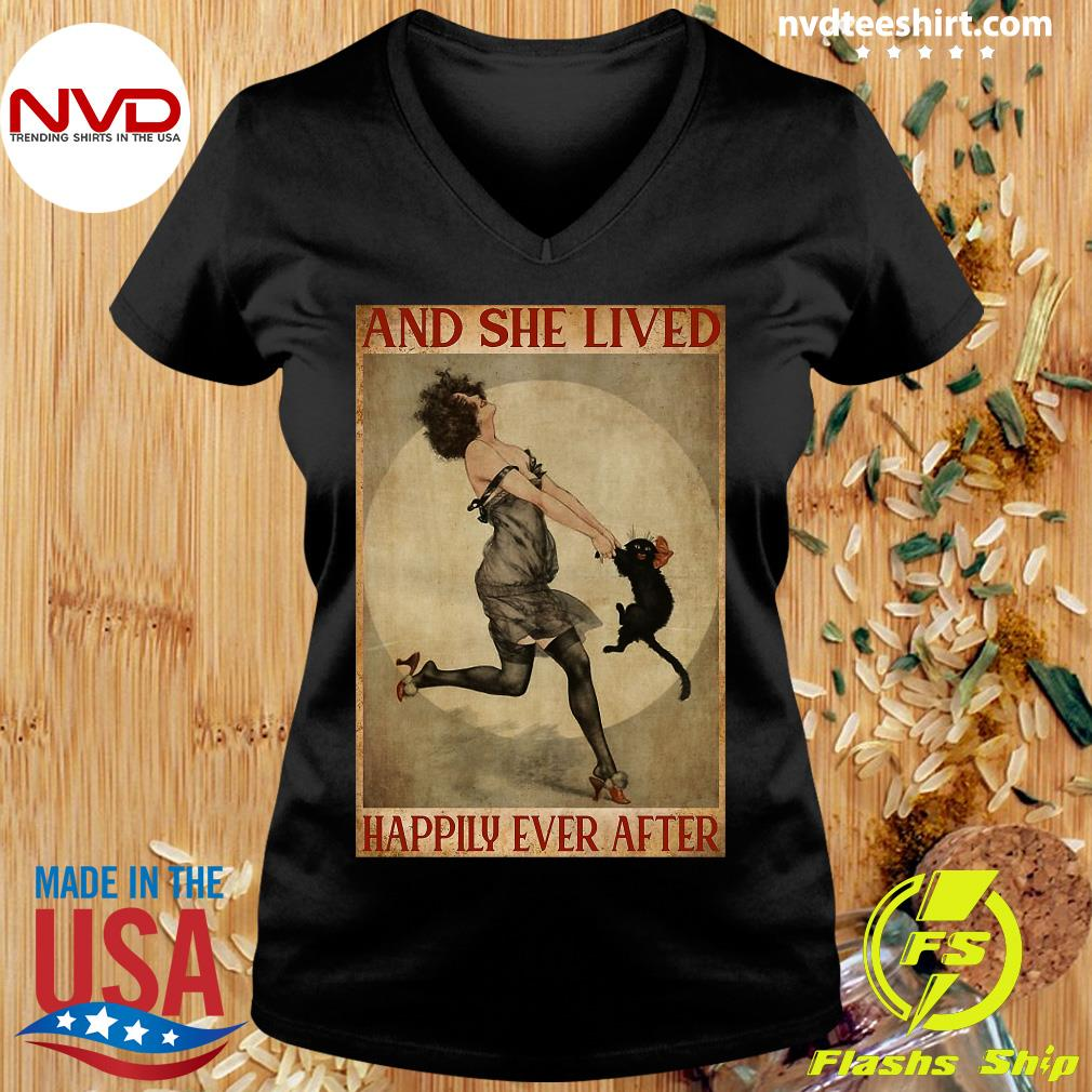 She Lived Happily Ever After Girl And Cat And Shirt Ladies tee