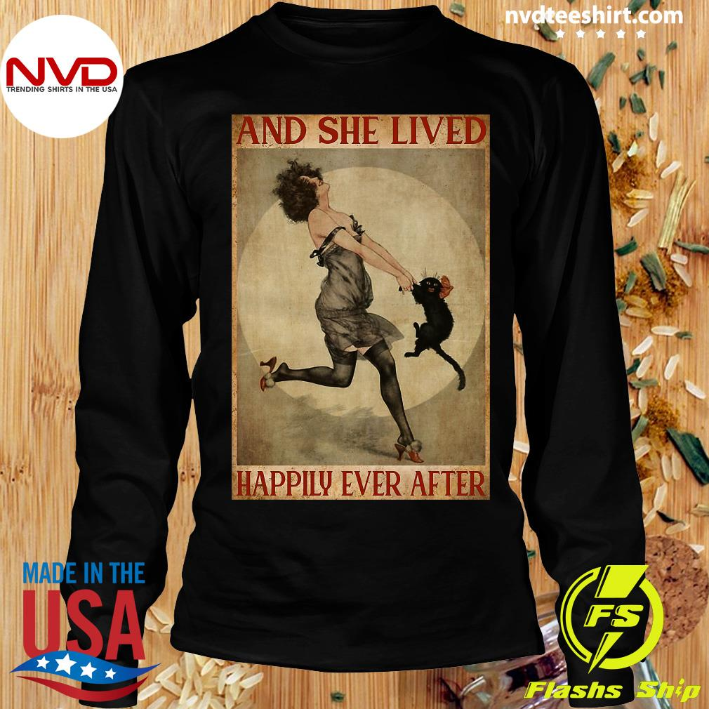 She Lived Happily Ever After Girl And Cat And Shirt Longsleeve