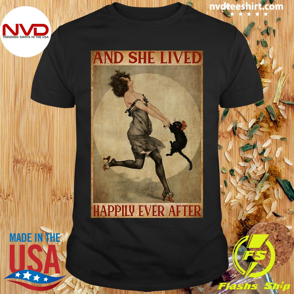 She Lived Happily Ever After Girl And Cat And Shirt