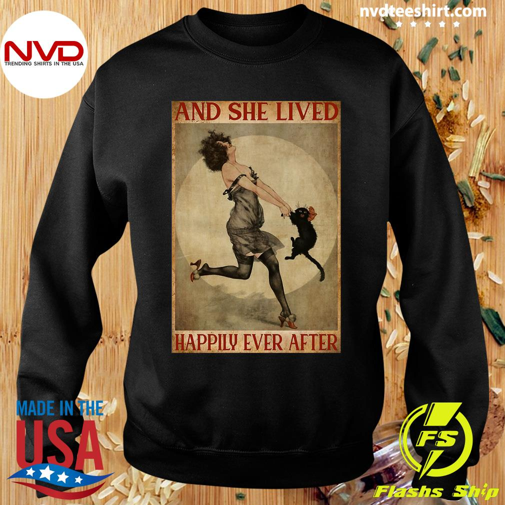 She Lived Happily Ever After Girl And Cat And Shirt Sweater