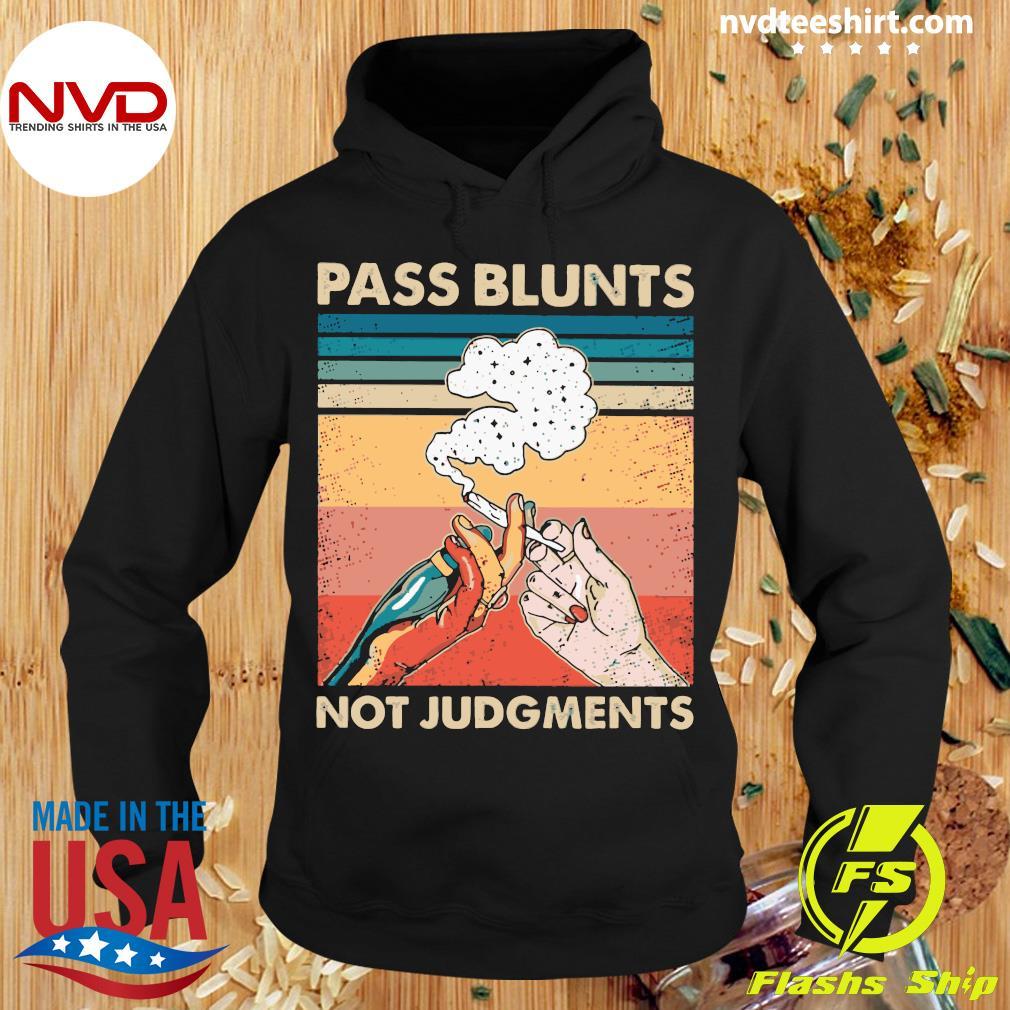 Smoking Pass Blunts Not Judgments Vintage Shirt Hoodie