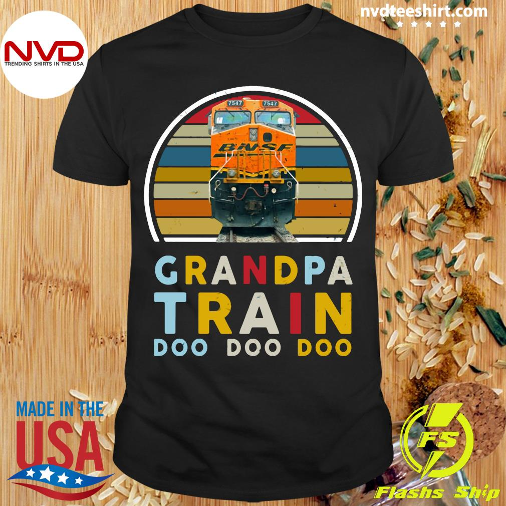 Vintage Grandpa Train Bnsf Doo Doo Doo Shirt