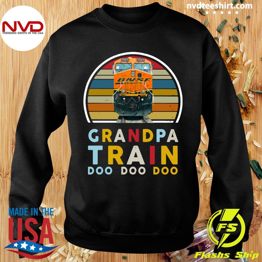 Vintage Grandpa Train Bnsf Doo Doo Doo Shirt Sweater