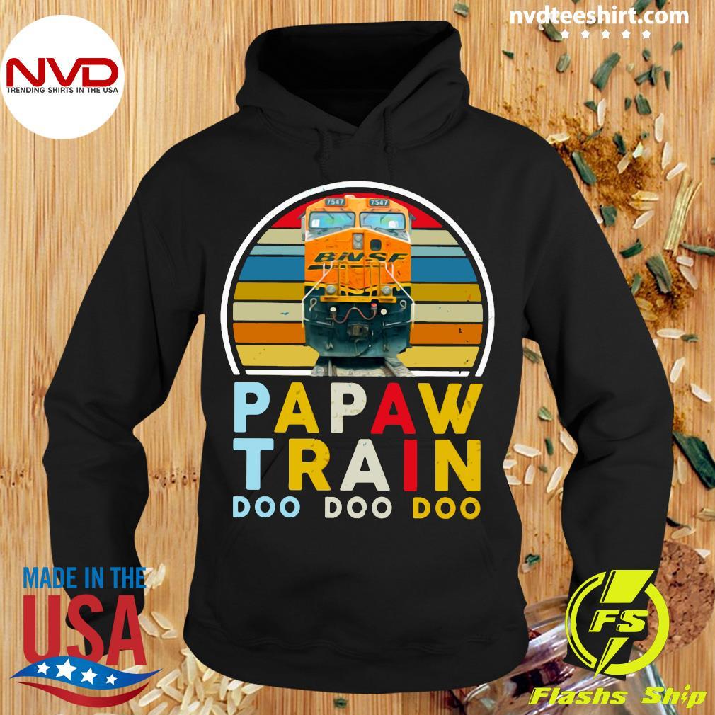 Vintage Papaw Train Bnsf Doo Doo Doo Shirt Hoodie