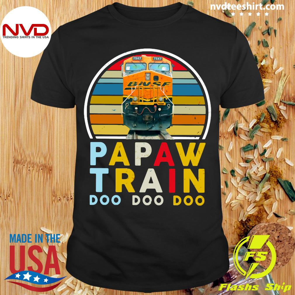 Vintage Papaw Train Bnsf Doo Doo Doo Shirt
