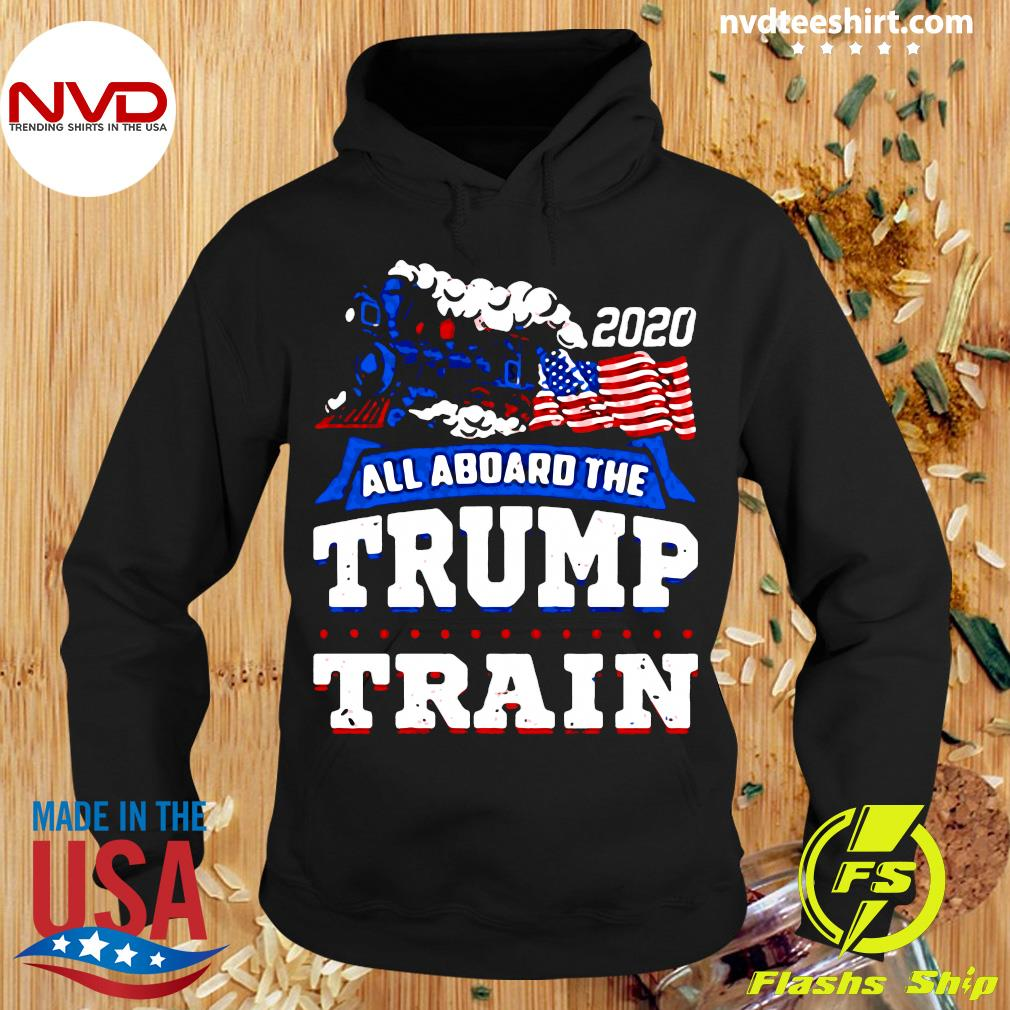 American Flag 2020 All Aboard The Trump Train Shirt Hoodie