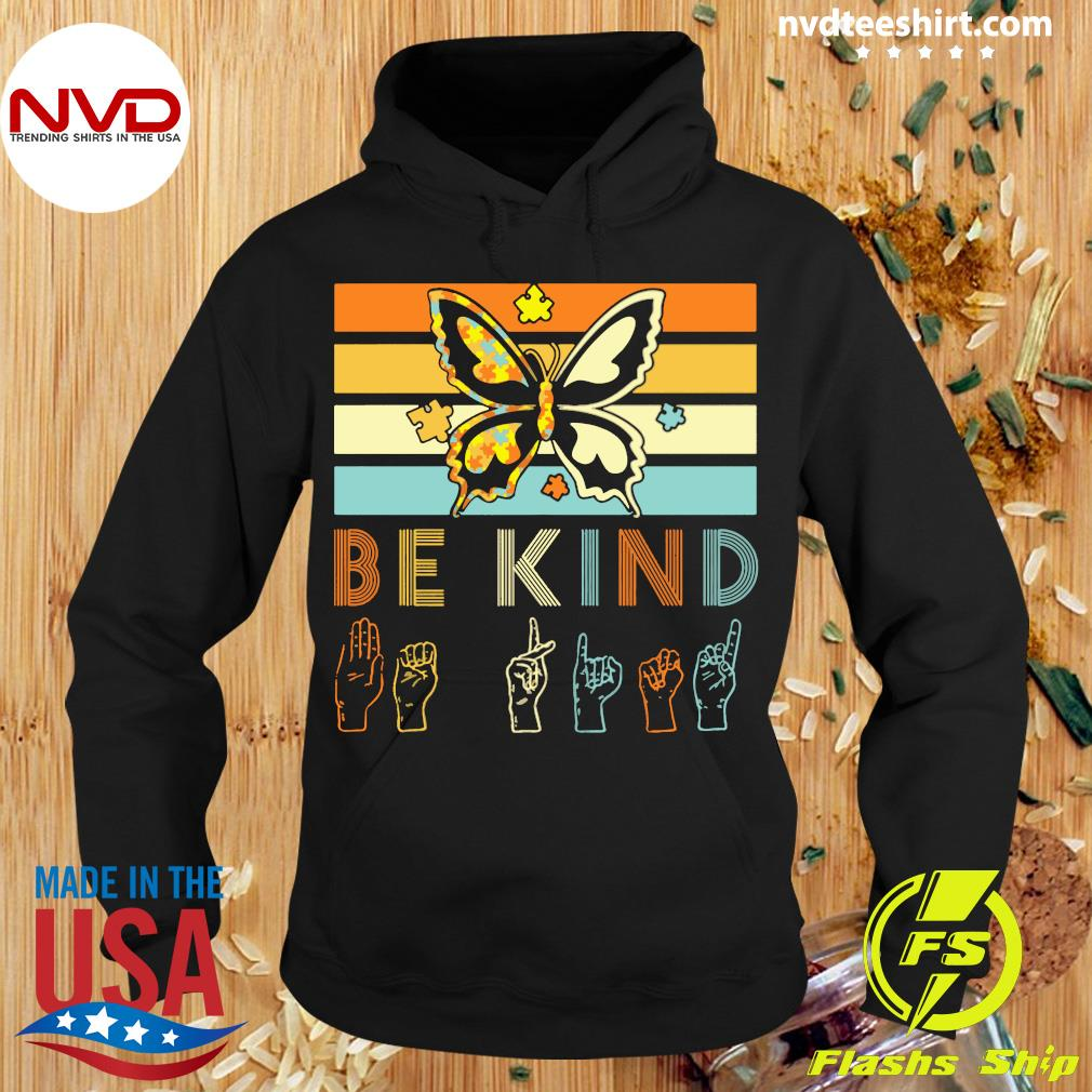 Be Kind Lady Sign Language Butterfly Autism Vintage Shirt Hoodie