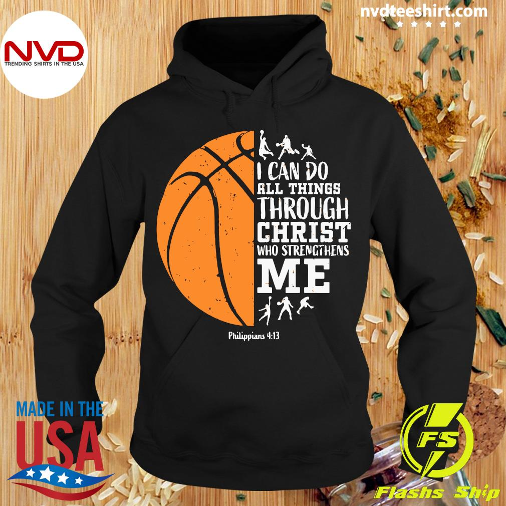 Christian Basketball Shirt Philippians Shirt Hoodie