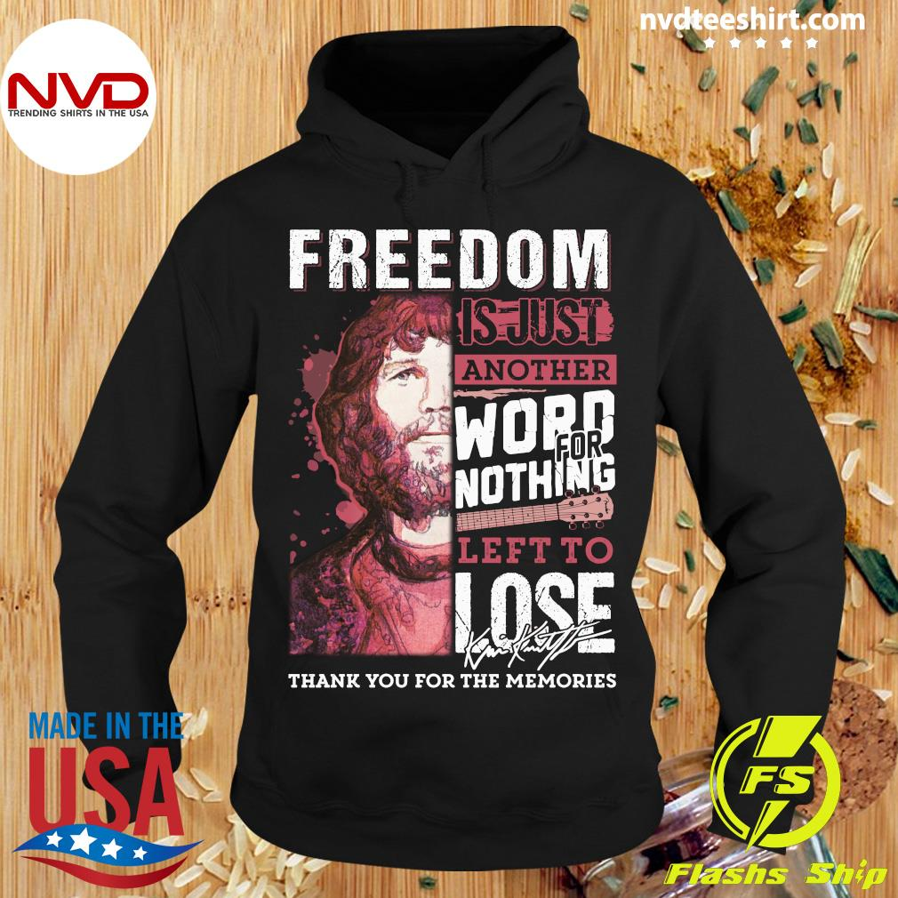 Freedom Just Another Word For Nothing Left To Lose Anders Waldenborg Shirt Hoodie
