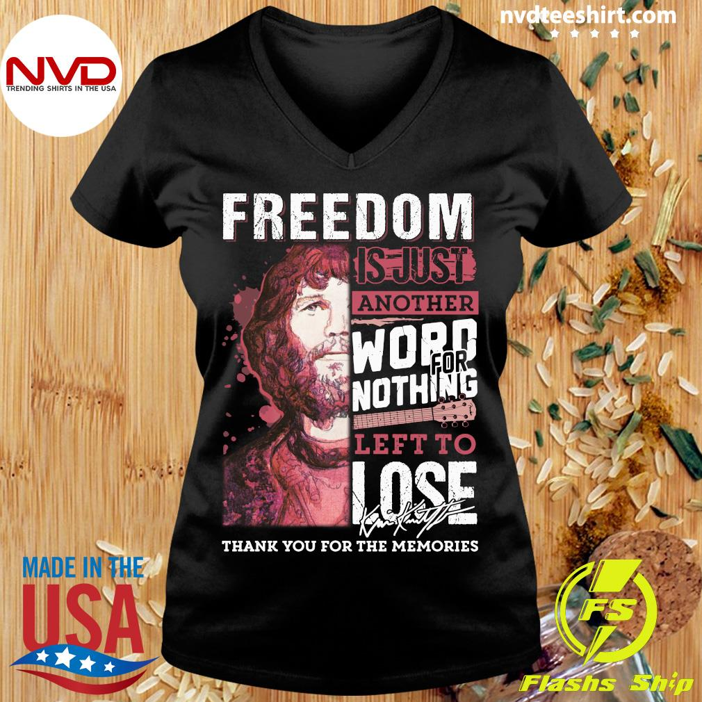 Freedom Just Another Word For Nothing Left To Lose Anders Waldenborg Shirt Ladies tee