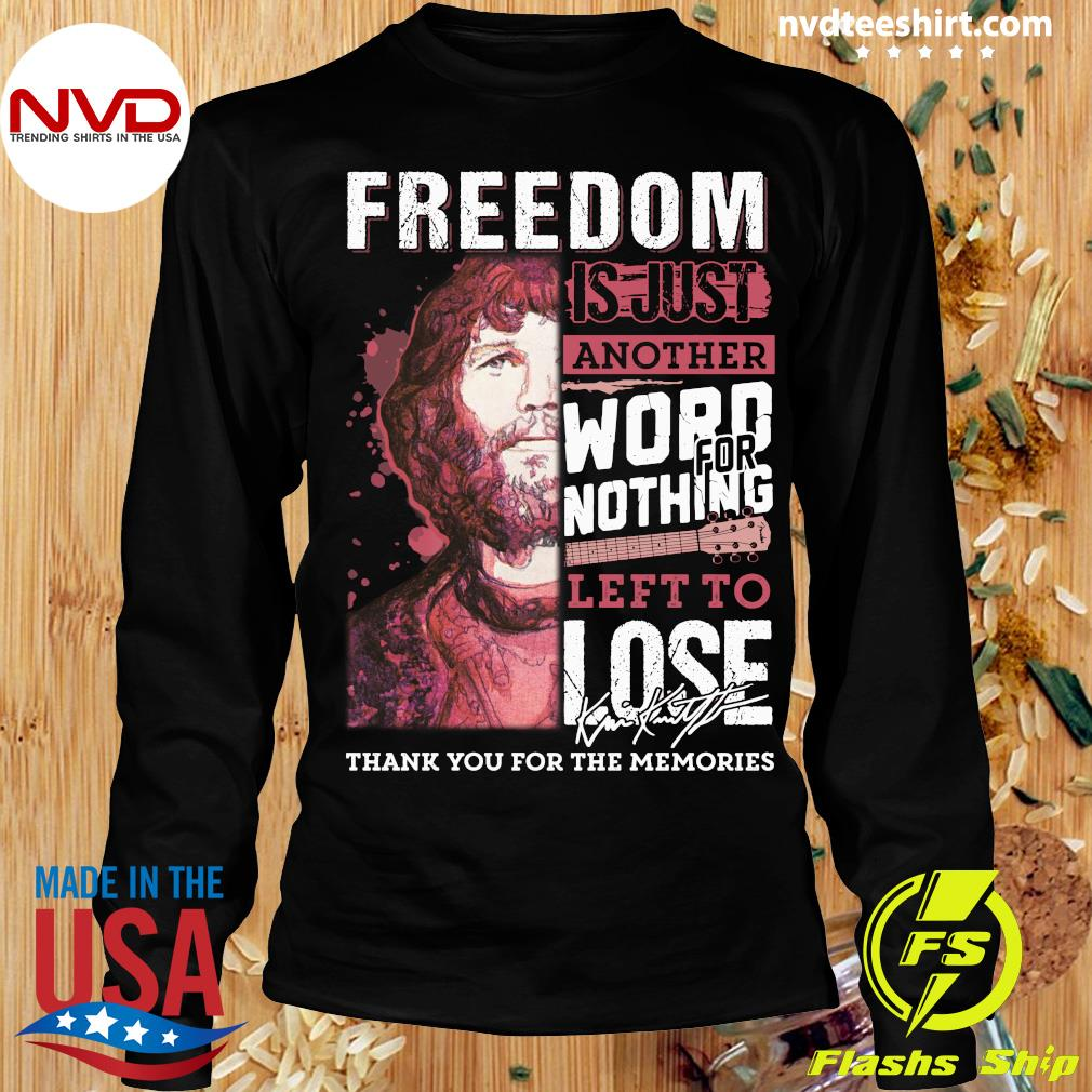 Freedom Just Another Word For Nothing Left To Lose Anders Waldenborg Shirt Longsleeve