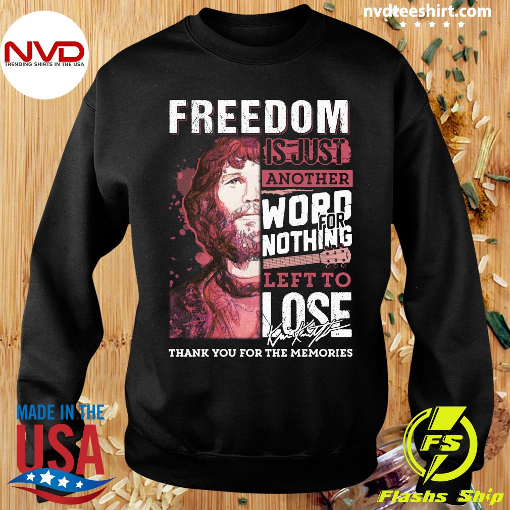 Freedom Just Another Word For Nothing Left To Lose Anders Waldenborg Shirt Sweater