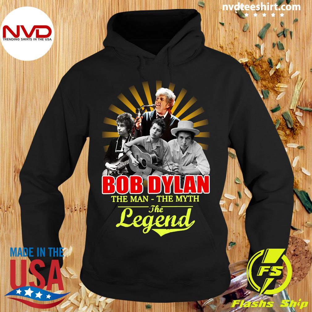 Funny Bob Dylan The Man - The Myth The Legend Shirt Hoodie