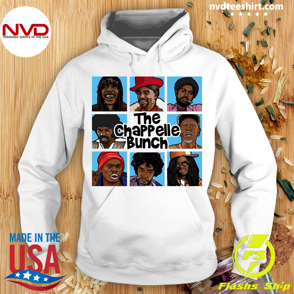 Funny The Chappelle Bunch Shirt Hoodie