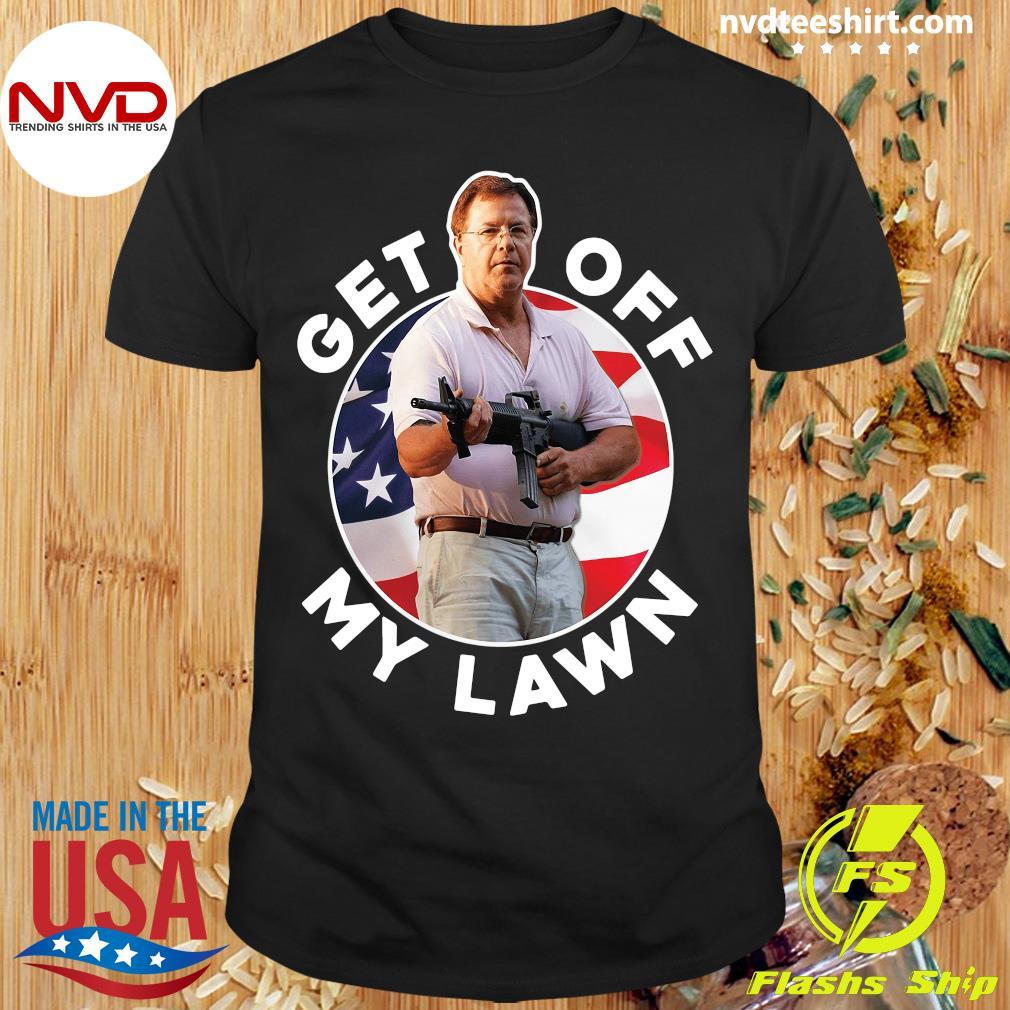 Get Off My Lawn Shirt