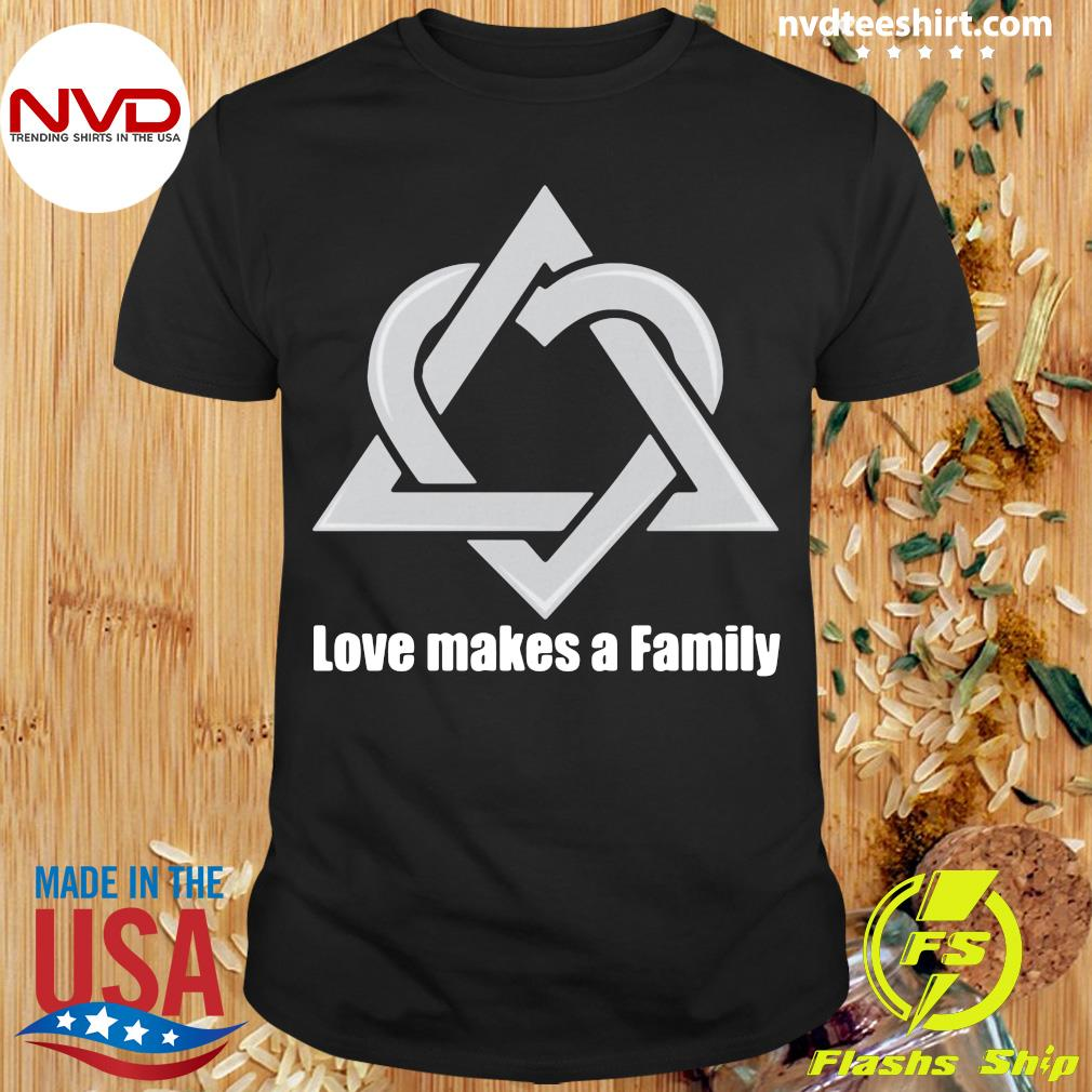 Love Makes A family Adoption Announcement Day Shirt