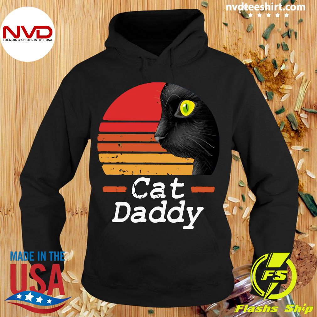 Official Cat Daddy Vintage Retro Shirt Hoodie